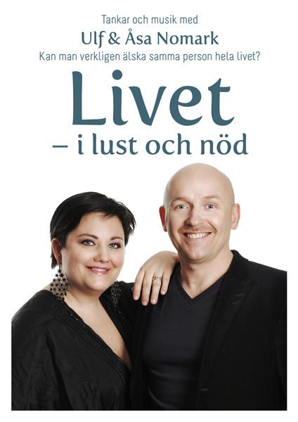 """""""Livet - i lust och nöd"""""""